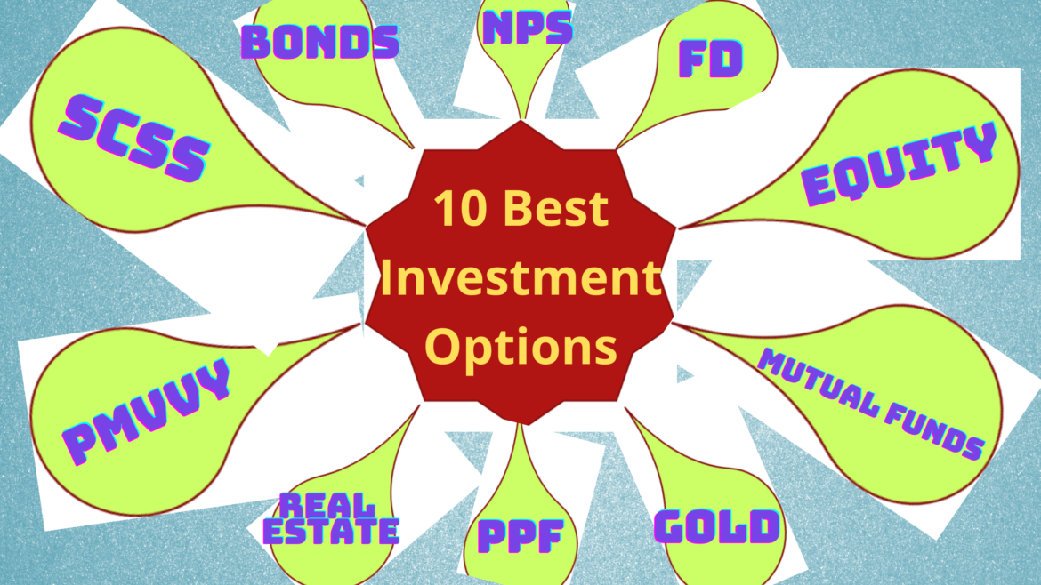 9 Best Investment Options 2021