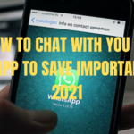 How to Chat with You on WhatsApp to Save Important Data 2021