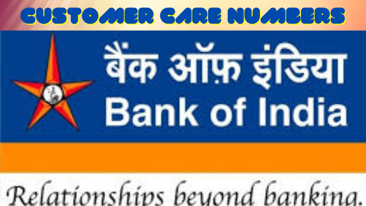 Customer Care Numbers of Bank of India