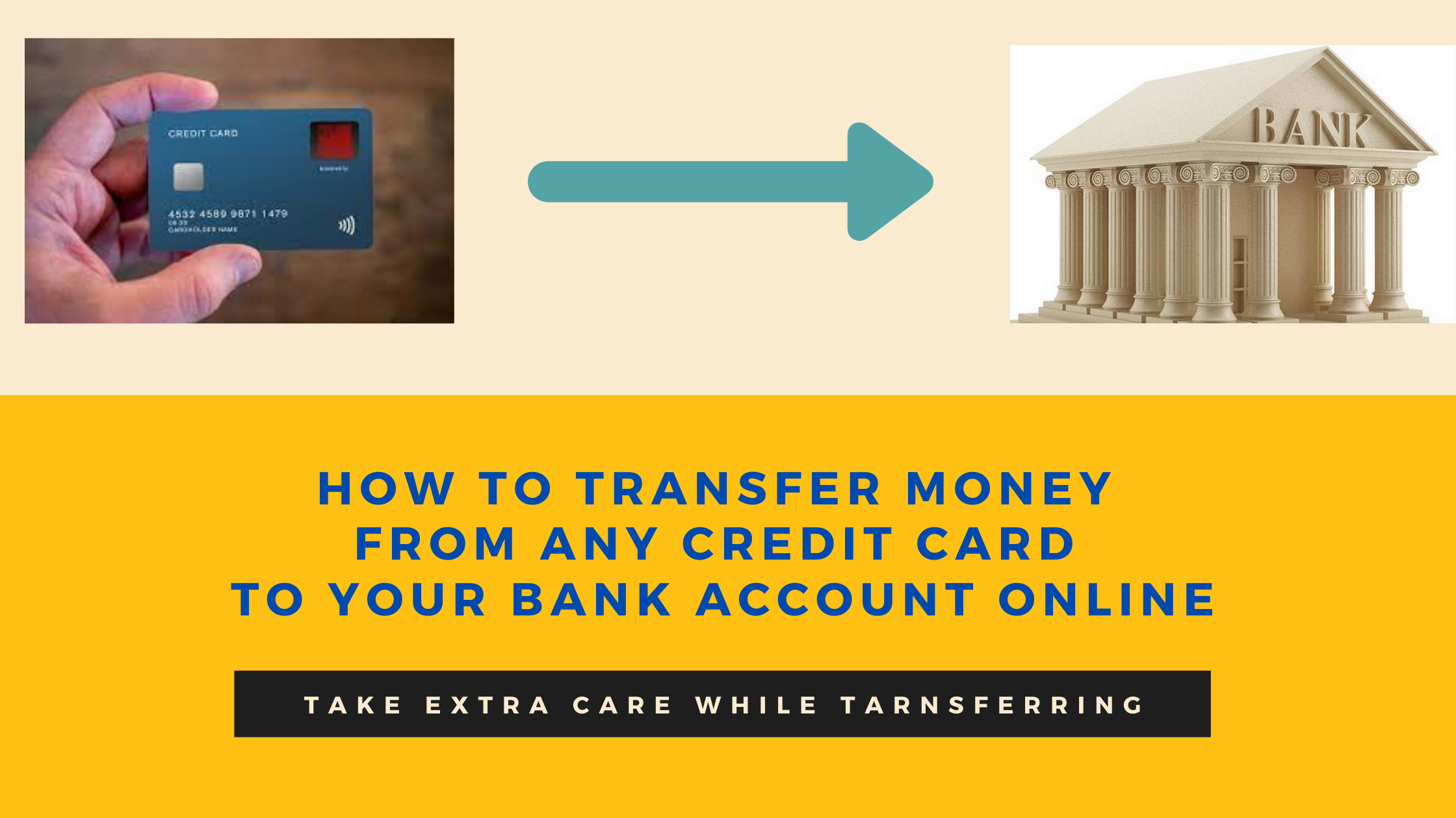 How to transfer money from any credit card to your bank account online